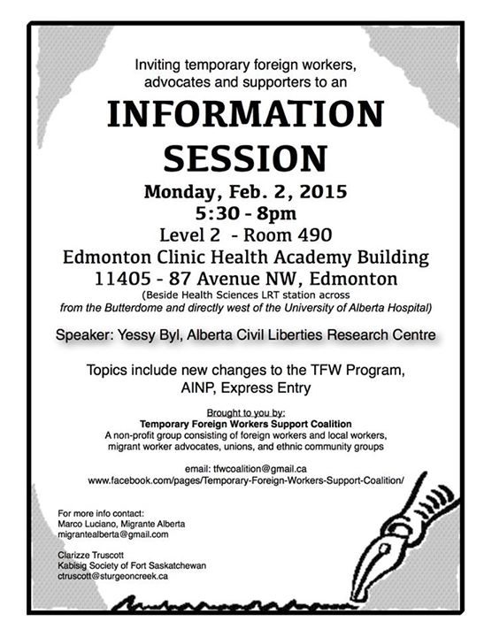"Bayanihan Fort Saskatchewan announced that an information session for Temporary Foreign Workers is on February 2, Monday. ""Info session on new updates on TFW Program, topics include AINP, Express Entry, other new programs launched in 2015,"" said Clarizze Truscott in an email.  ""Better get informed now on what options is left before it's too late and work permits are about to expire,"" she added.(p.e.n.)"