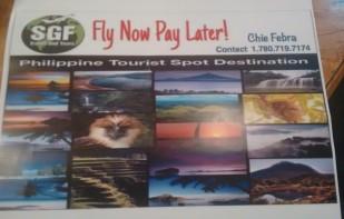 """Mga kababayan, SGF Travel&Tours offers """"Fly Now, Pay Later"""". Tumawag lang po kay Chie sa 1-780-719-7174."""