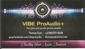 For Pro lights and sounds service, call Thomas Eyas at 780-707-9548