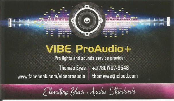 For Pro lights and sounds service, call Thomas Eyas at 780-707-9548.