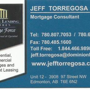 For residential, commercial mortgages, equipment leasing, call Jeff at 780-807-7053 or toll free 1-844-466-9898