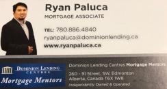 In need of a mortgage? Kabayan, talk to Ryan Paluca of Paluca Mortgage Solutions at 780-886-4840.