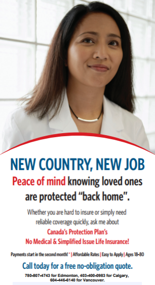 New to the country and have a work permit? You can apply for up to $250,000 in coverage. Call 780-807-4743 today and find out what CPP can do for you.