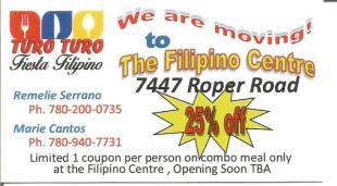 Turo Turo Fiesta Filipino is moving to The Filipino Centre at 7447 Roper Road. Abangan ang detalye, ayon kay Remelie Serrano.