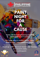 """The University of Alberta Philippine Students' Association is hosting a """"Paint Night For A Cause"""" on March 29, 7 p.m., at the Sherlock Holmes Pub-Campus. PhilSA's chosen charity is the """"Read For Hope""""."""